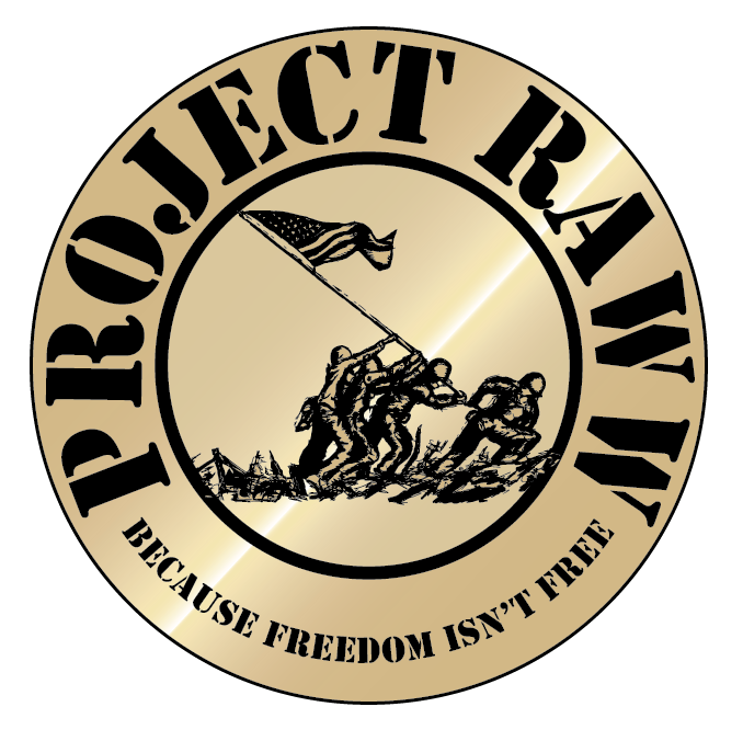 Gold round graphic with soldiers raising a flag in the middle with PROJECT RAWW and Because Freedom Isn't Free above and below it