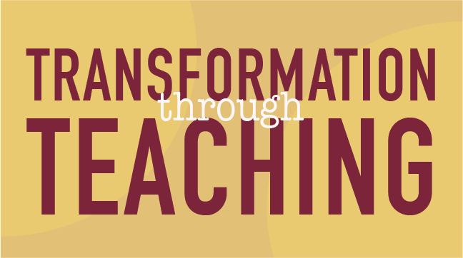"IMAGE: The words ""Transformation Through Teaching"" over a gold backgraound."