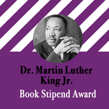 "Photo of Dr. Martin Luther King Jr. with the words ""Dr. Martin Luther King Jr. Book Stipend Award"""