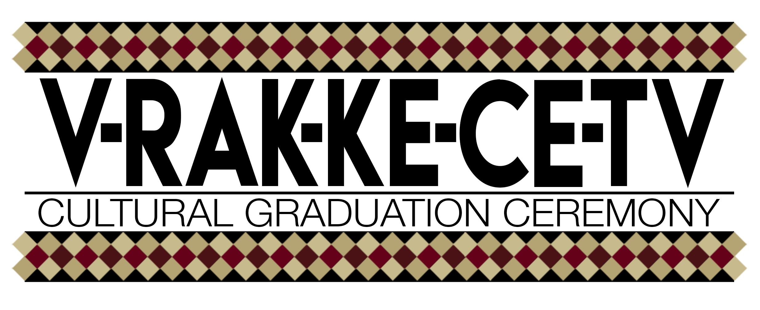 This image is the logo for the V-Rak-Ke-Ce-Tv cultural graduation ceremony, featuring the name of the ceremony with patchwork borders.