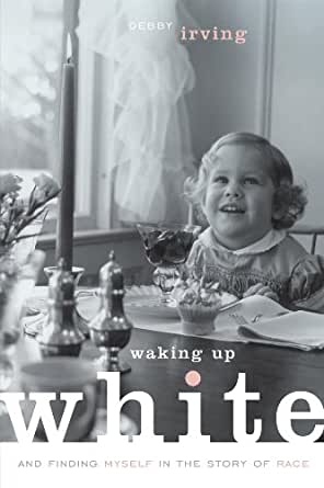 Book cover of Waking Up White.jpg