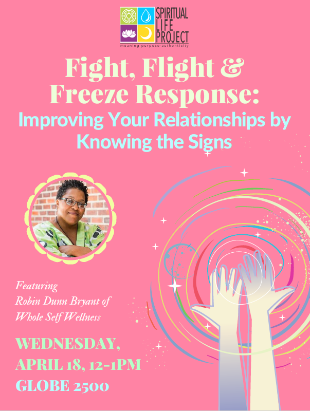Spiritual Life Project fight, flight and freeze response: Improving your relationships by knowing the signs